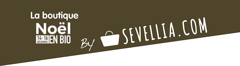 La boutique du salon Noel en Bio par SEVELLIA.COM